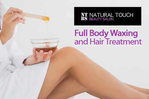 Get smooth skin with full body waxing and hair treatment from Natural Touch Beauty Salon, prices start from AED 49!