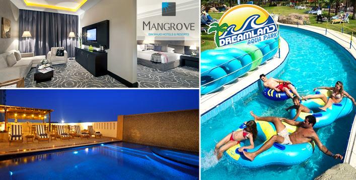 Mangrove Hotel Stay + Dreamland Aqua Park